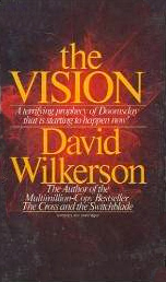 The Vision by David Wilkerson