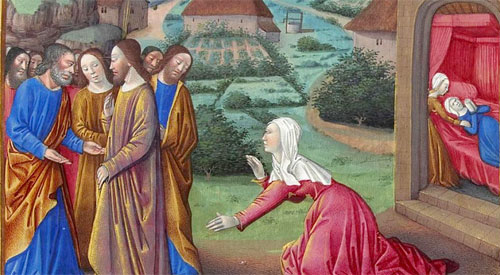 Canaanite woman pleads for Jesus to deliver her daughter from an evil spirit: Image 15th Century: Tres Riches Heures du Ducde Berry